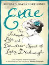Ettie (eBook): The Intimate Life And Dauntless Spirit of Lady Desborough
